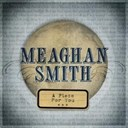 Meaghan Smith - A piece for you (dmd single)