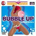 Assassin / Bling Dawg / Chico / Danny English / Degree / Elephant Man / Hawkeye / Lenky / M. Lonie / Macka Diamond / Nicki Tucker / Nicky B / Red Rose / Riddim Driven / Tami Chin / Voicemail / Wayne Marshall / Zumjay - Riddim driven: bubble up