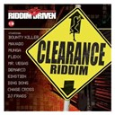Bounty Killer / Chase Cross / Demarco / Ding Dong / Einstein / Flexx / Mavado / Mr Vegas / Munga / Riddim Driven: Clearance / Russian & Dj Frass - Riddim driven: clearance