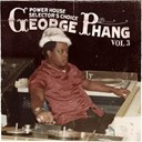 Admiral Bailey / Barrington Levy / Charlie Chaplin / Frankie Jones / Frankie Paul / Gregory Isaacs / Josey Wales / Leroy Smart / Little John / Michael Palmer / Sly & Robbie / Sugar Minott / Tenor Saw / Toyan / Winston Hussey / Yellowman - George phang: power house selector's choice vol. 3