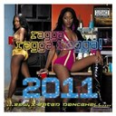 Compilation - Ragga Ragga Ragga 2011 (Explicit Version)