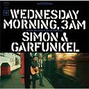 Art Garfunkel / Paul Simon - Wednesday morning, 3 a.m.