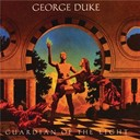 George Duke - Guardian of the light