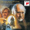 Boston Pops Orchestra / John Williams - The spielberg/williams collaboration: john williams conducts his classic scores for the films of steven spielberg