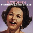 Kate Smith - 16 most requested songs