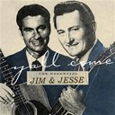 Jim & Jesse - Y'all come: the essential jim & jesse