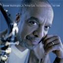 Grover Washington Jr. - Prime cuts - the columbia years: 1987-1999