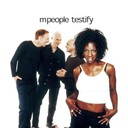 M People - Testify
