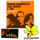 Donavon Frankenreiter / G. Love / Jack Johnson / Zach Gill - Some live songs