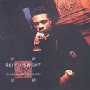 Keith Sweat - I'll give all my love to you (us internet release)