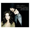 Natalia Avelon / Ville Valo - Summer wine (maxi-cd)