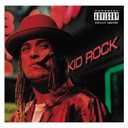 Kid Rock - Devil without a cause