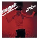 Kid Rock - 'live' trucker