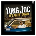 Yung Joc - It's goin' down (u.k.)