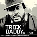Trick Daddy - Bet that (amended) (online music)