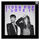 Icona Pop - I love it (remixes)