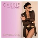 Cassie - Official girl (feat. lil wayne)