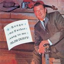 Slim Dusty - Songs my father sang to me