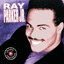 Ray Parker Jr - Arista heritage series: ray parker