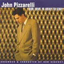 John Pizzarelli - Our love is here to stay