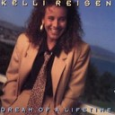 Kelli Reisen - Dream of a lifetime