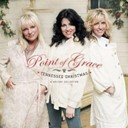 Point Of Grace - Tennessee christmas: a holiday collection