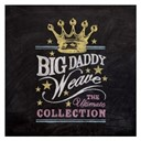 Big Daddy Weave - The ultimate collection