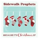 Sidewalk Prophets - Because it's christmas ep