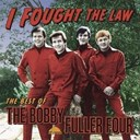 Bobby Fuller Four - I fought the law: the best of bobby fuller four (us release)