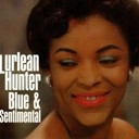 Lurlean Hunter - Blue & sentimental