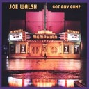 Joe Walsh - Got any gum? (us release)