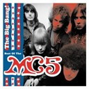 Mc5 - The big bang (best of)