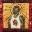 The Neville Brothers - Brother's keeper