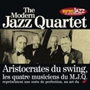 The Modern Jazz Quartet - Les incontournables du jazz