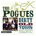 The Pogues - Dirty old town - the platinum collection