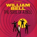 William Bell - Soul of a bell (the)
