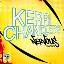 Kerri Chandler - Kerri chandler's nervous tracks