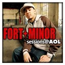 Fort Minor - Sessions @ aol (dmd album)