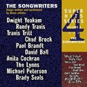 Anita Cochran / Brady Seals / Chad Brock / David Ball / Dwight Yoakam / Michael Peterson / Paul Brandt / Randy Travis / The Lynns / The Songwriters / Travis Tritt - Super hits