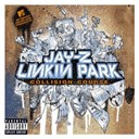 Jay-Z / Linkin Park - collision course