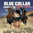 Bill Engvall / Jeff Foxworthy / Larry The Cable Guy / Ron White - Blue collar comedy tour rides again (wal-mart version)