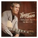 Randy Travis - Influence vol. 2: the man i am