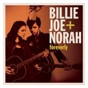 Billie Joe / Billie Joe + Norah / Norah Jones - Foreverly