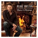 Blake Shelton - Cheers, it's christmas.