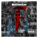 Waka Flocka Flame - Triple f life: friends, fans & family (deluxe version)