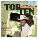 Clay Walker - Top 10