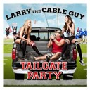 Larry The Cable Guy - Tailgate party