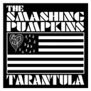 The Smashing Pumpkins - Tarantula