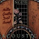 Nitty Gritty Dirt Band - Acoustic