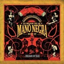 Mano Negra - best of 2005